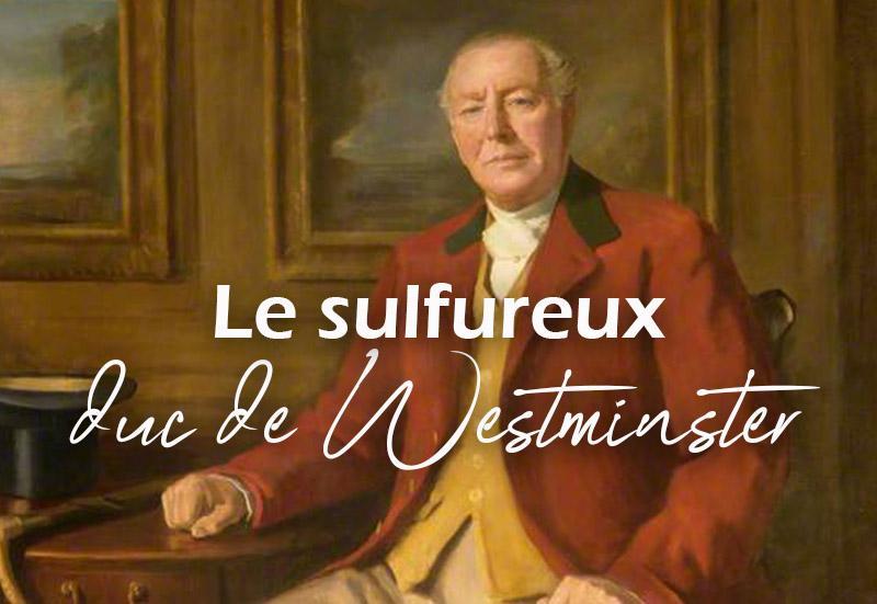 Duc de westminster 1