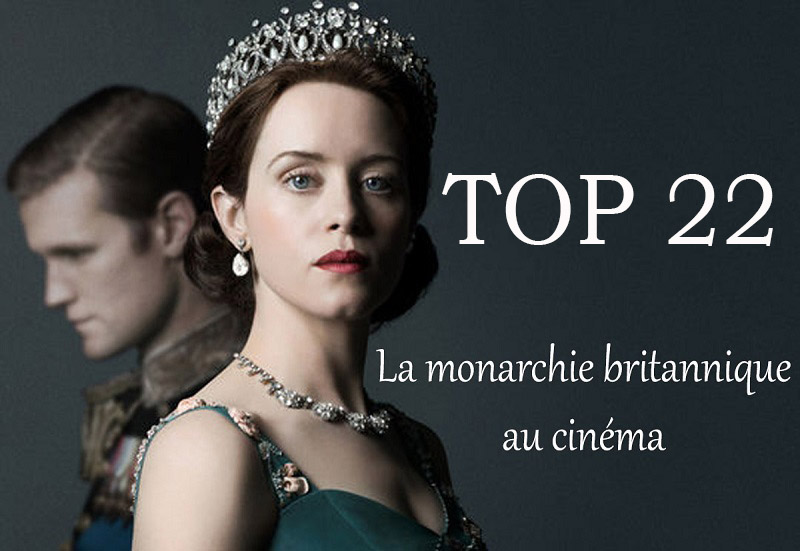 La monarchie britannique au cinema 1