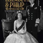 Elizabeth ii et philip d edimbourg l histoire d une vie